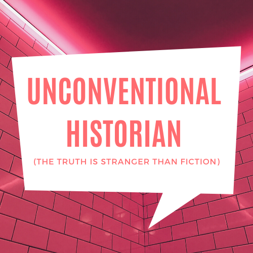 Unconventional Historian